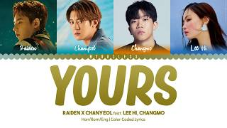Cover images Raiden X Chanyeol - Yours (Feat. LeeHi, Changmo) Lyrics [Color Coded-Han/Rom/Eng]