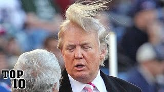 Top 10 Pictures That You Have To Look At Twice - Donald Trump Edition