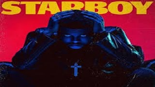 The Weeknd - STARBOY - Top 15 songs