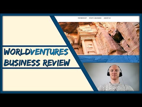 WorldVentures Review – What You Must Know Before Joining The WorldVentures Opportunity…