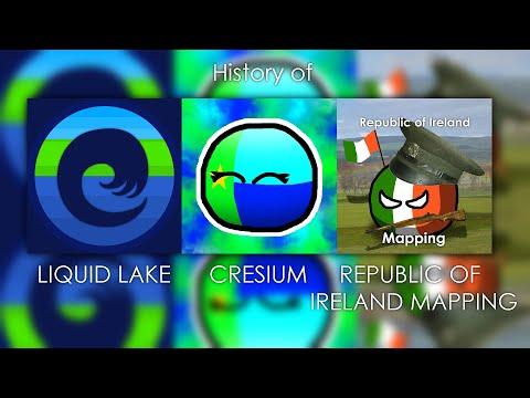 History Of Liquid Lake, Cresium & Republic Of Ireland Mapping (reupload)