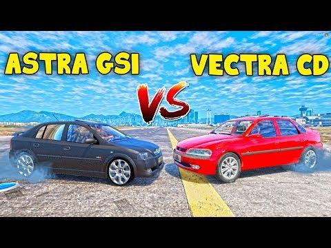 QUAL É MELHOR ? ASTRA GSI VS VECTRA CD !! #30