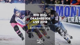 LIVE - Red Bull Crashed Ice 2018 | Edmonton, Canada