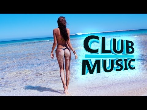 New Best Club Dance Summer House Music Mashups Remixes Mix 2016 – CLUB MUSIC