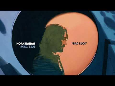Noah Kahan – Bad Luck
