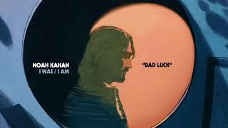 Noah Kahan - Bad Luck (Official Audio)