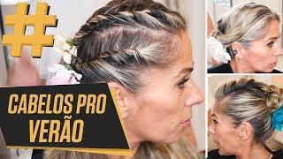 Louca por penteados (Verão) | Adriane Galisteu #tag