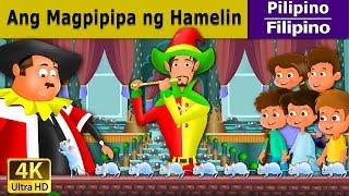 Ang Magpipipa Hamelin | Kwentong Pambata | Mga Kwentong Pambata | 4K UHD | Filipino Fairy Tales