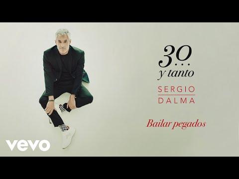 Sergio Dalma - Bailar Pegados (Audio)