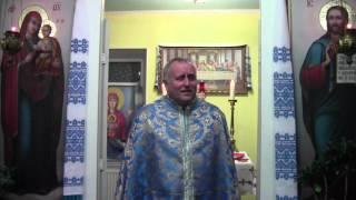Проповідь отця Петра  на свято Покрови Пресвятої Богородиці