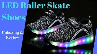 LED Roller Skating Shoes - Unboxing & Review