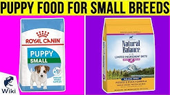 10 Best Puppy Food For Small Breeds 2019