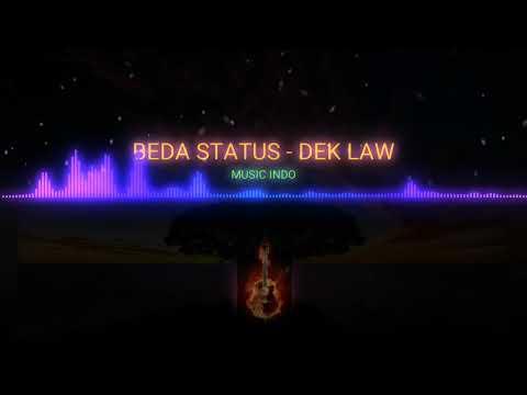BEDA STATUS - DEK LAW - LAGU BALI TERBARU 2018