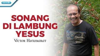 Gambar cover Sonang di Lambung Yesus/Rohani Batak - Victor Hutabarat (Video)