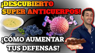 COVID 19| ¡DESCUBREN SUPER ANTICUERPOS!: LO MEJOR PARA FORTALECER EL SISTEMA INMUNE