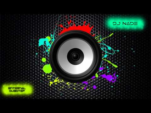 Dj nade - 'Eruption' dubstep mix