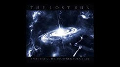 The Lost Sun - Spectral Voice From Newborn Star (Full Album)
