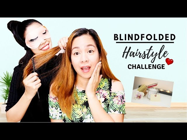 Blindfolded Hairstyle Challenge With My Sister- How Did I Do? Beautyklove