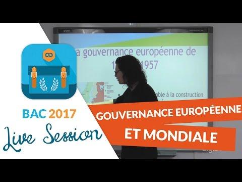 Bac 2017 - Révisions live Histoire Géo : Gouvernance Européenne et Mondiale