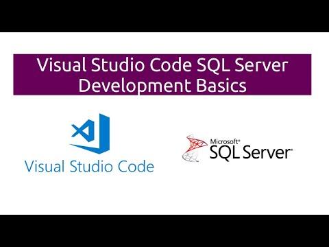 Visual Studio Code SQL Server Development Basics