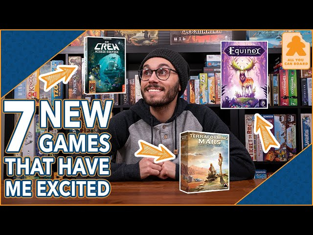 Sagrada: Legacy, The Crew Sequel, Equinox + MORE! | 7 NEW Games That Have Me EXCITED!