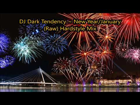 DJ Dark Tendency ~ (Raw) Hardstyle Mix January/New year 2018