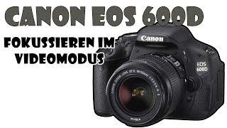 Tutorial: Canon EOS 600D Autofokus im Videomodus [German/HD]