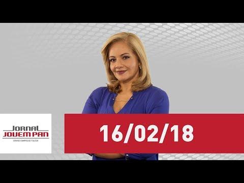 Jornal Jovem Pan  -  16/02/18