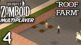 Project Zomboid Multiplayer Gameplay / Let's Play (S-1) -Part 4-