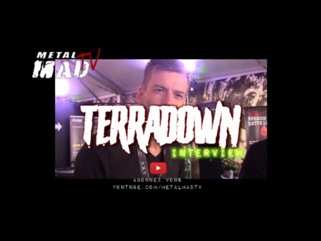 Interview TERRADOWN au WACKEN