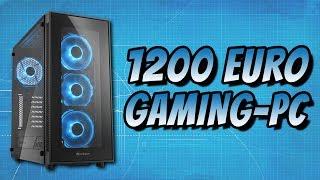 Gaming-PC für 1200 Euro selbst bauen & gewinnen - 2017