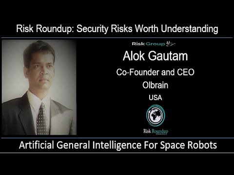 Risk Roundup Webcast: Artificial General Intelligence for Space Robots