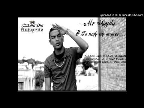 Mr SAYDA - FA NOFY NY ANAREO... (Acoustique Reggae Version Janv.2016)