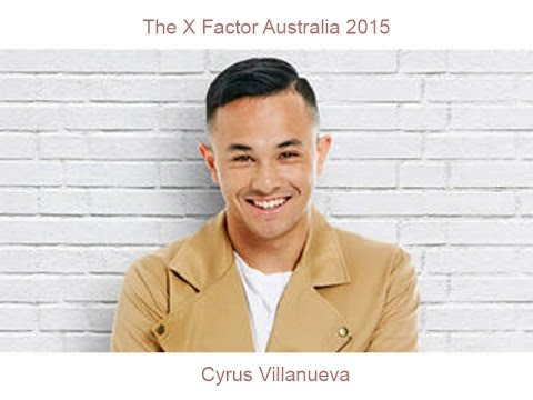 The X Factor Australia 2015 - Cyrus Villanueva -...