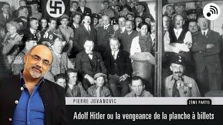Quantic Planète : Pierre Jovanovic - Adolf Hitler ou la revanche de la planche à billets - Partie 2