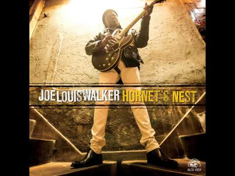 Joe Louis Walker - As The Sun Goes Down ( Hornet's Nest ) 2014