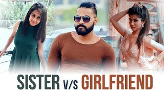 Sister vs Girlfriend | Sanju Sehrawat | Motivational Video | Make A Change