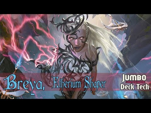 Breya Etherium Shaper Commander Deck Tech
