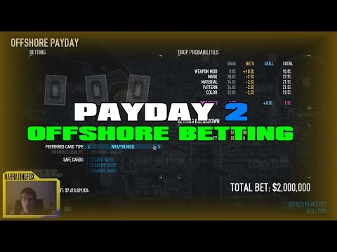 Payday 2 - It's Back! - Offshore Card Betting