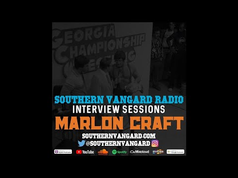 Marlon Craft - Southern Vangard Interview Sessions