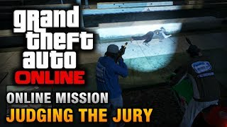 GTA Online - Mission - Judging the Jury [Hard Difficulty]