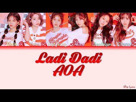AOA (에이오에이) - Ladi Dadi (Color Coded Lyrics) [HAN/ROM/ENG]