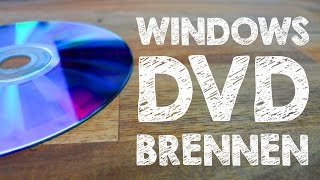 Windows 10 Installations DVD bzw. CD brennen Tutorial