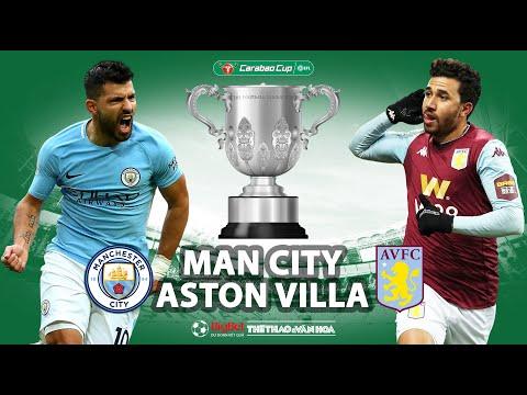 [TRỰC TIẾP TTTV] Soi kèo Man City vs Aston Villa (23h30 ngày 1/3). Chung kết Cúp Liên đoàn Anh