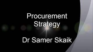 What is procurement strategy?