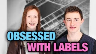 OBSESSED WITH LABELS! | Benton + Lindsay