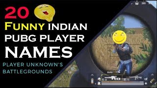 Funny INDIAN pubg usernames: top 20 funny usernames|pubg username suggestion