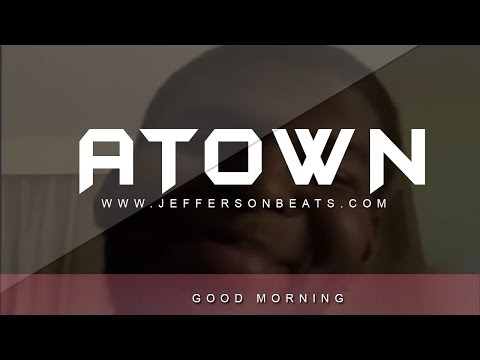 A-TOWN GOOD MORNING TO YOU DA BIRDS ARE CHIRPING (INSTRUMENTAL) (Prod.Jefferson)