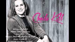 Cheila Kill-  Deus não desistiu de você (CD Este é o Tempo)