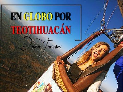 ¡En GLOBO por TEOTIHUACÁN! Diana Traveler en México